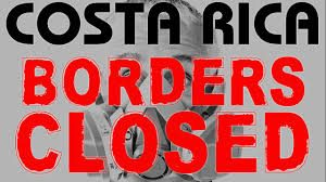 Sign showing Costa Rica's borders are closed